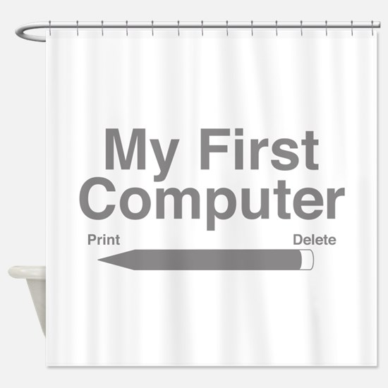 My First Computer Shower Curtain
