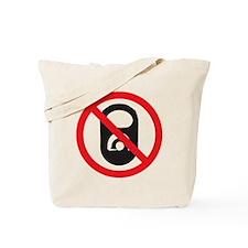 No Pop Tabs! (Black) Tote Bag