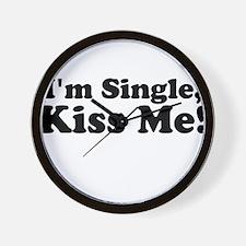Im Single, Kiss Me! Wall Clock