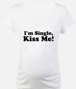 Im Single, Kiss Me! Shirt
