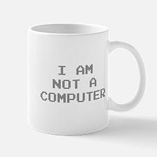 I Am Not A Computer Mug