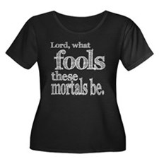 Mortal Fools Shakespeare T
