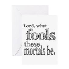 Mortal Fools Shakespeare Greeting Card