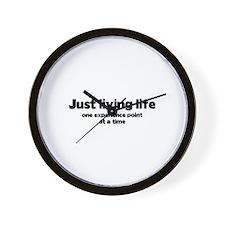 Just Living Life Wall Clock