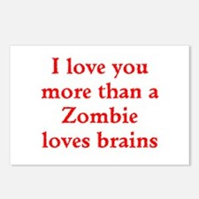 I love you more than a Zombie loves brains Postcar