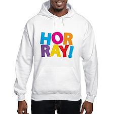 Horray! Hoodie