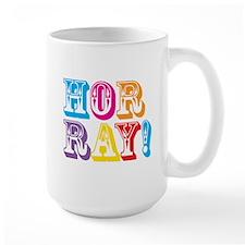 HORRAY! Mugs