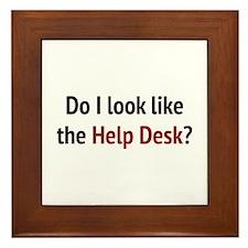 Do I Look Like The Help Desk? Framed Tile