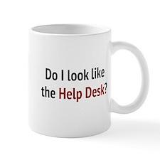 Do I Look Like The Help Desk? Mug