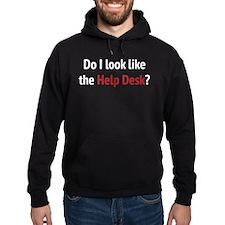 Do I Look Like The Help Desk? Hoodie