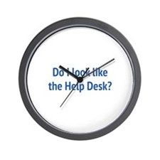 Do I Look Like The Help Desk? Wall Clock