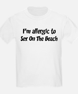 Allergic to Sex On The Beach T-Shirt