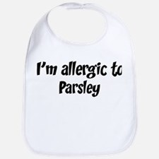 Allergic to Parsley Bib