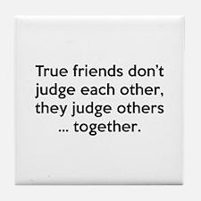 True Friends Tile Coaster