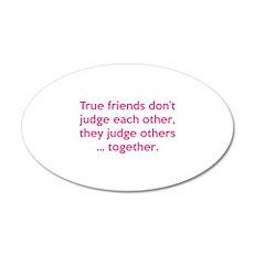 True Friends 22x14 Oval Wall Peel