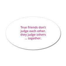 True Friends 38.5 x 24.5 Oval Wall Peel