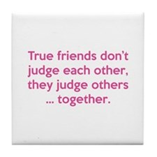 True Friends Tile Coaster