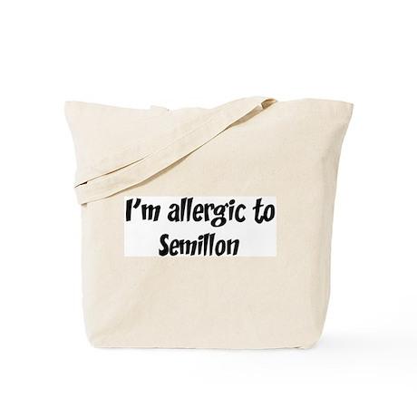 Allergic to Semillon Tote Bag