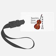 Bassists Have Good Rhythm Luggage Tag