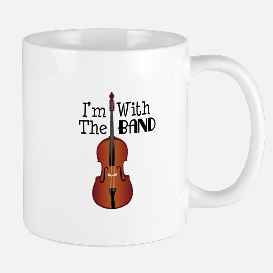 Im With the Band Mugs