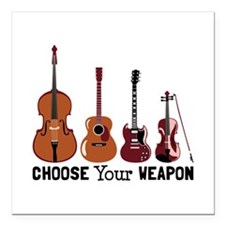 "Choose Your Weapon Square Car Magnet 3"" x 3"""