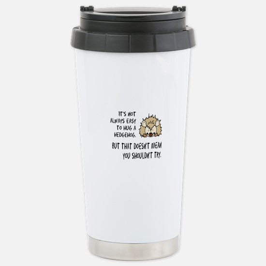 Hug a Hedgehog Stainless Steel Travel Mug