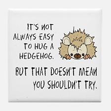 Hug a Hedgehog Tile Coaster