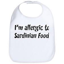 Allergic to Sardinian Food Bib