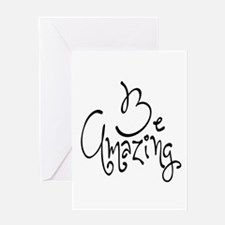 Be Amazing Greeting Card