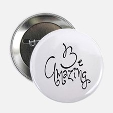 """Be Amazing 2.25"""" Button (10 pack)"""