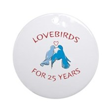 25th Anniversary Lovebirds Ornament (Round)