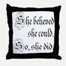 She Believed She Could Medieval Throw Pillow