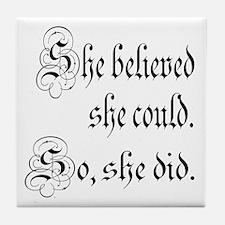 She Believed She Could Medieval Tile Coaster