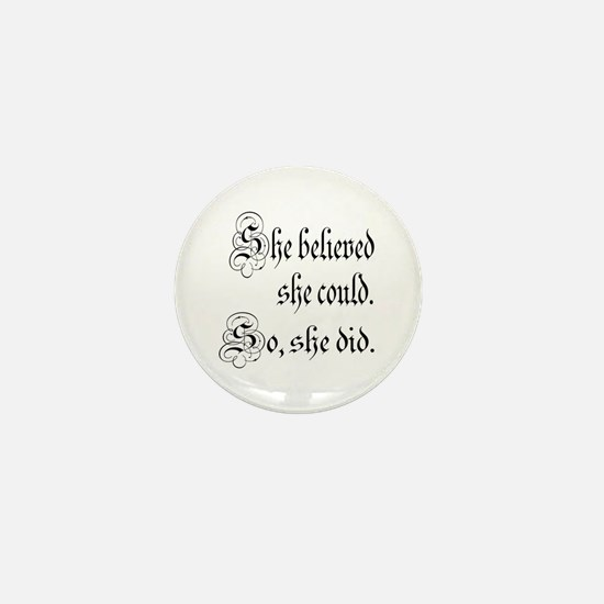 She Believed She Could Medieval Mini Button