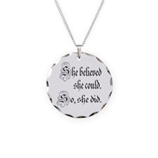 She Believed She Could Medieval Necklace