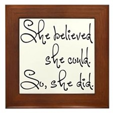 She Believed She Could Framed Tile