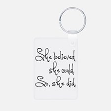 She Believed She Could Keychains