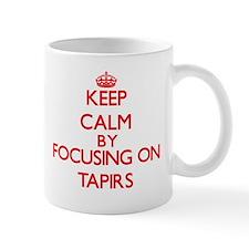 Keep calm by focusing on Tapirs Mugs