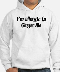 Allergic to Ginger Ale Hoodie