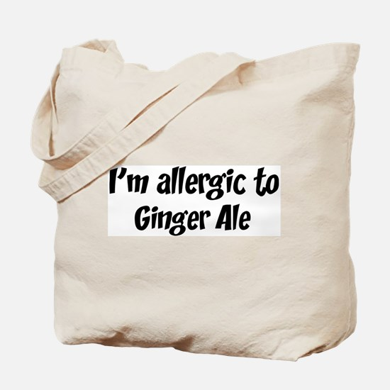 Allergic to Ginger Ale Tote Bag