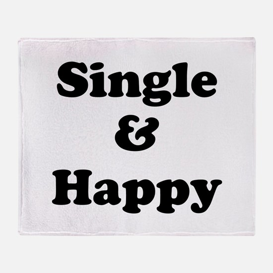 Single and Happy Throw Blanket