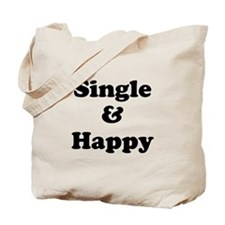 Single and Happy Tote Bag