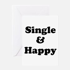 Single and Happy Greeting Cards