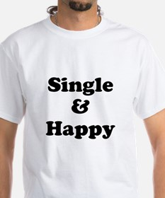 Single and Happy T-Shirt