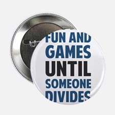"Dividing By Zero Is Not A Game 2.25"" Button"
