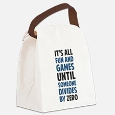 Dividing By Zero Is Not A Game Canvas Lunch Bag