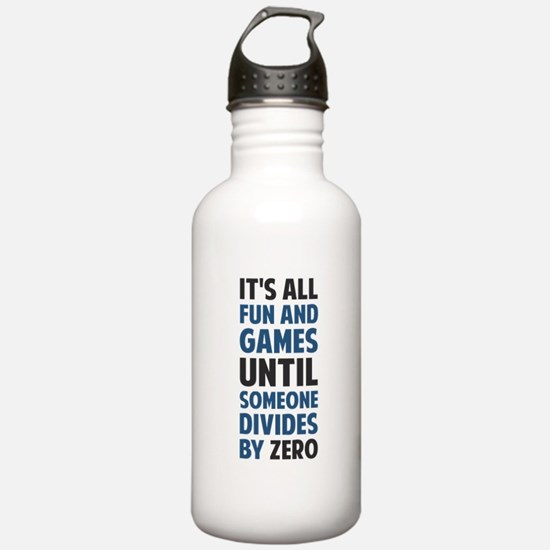 Dividing By Zero Is Not A Game Water Bottle