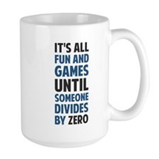 Dividing By Zero Is Not A Game Mugs
