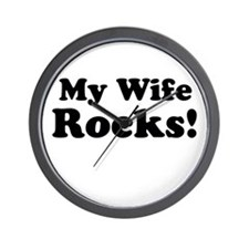 My Wife Rocks! Wall Clock