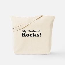 My Husband Rocks! Tote Bag